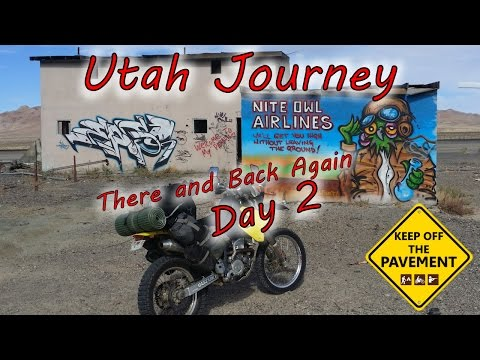 Utah Journey: There and Back Again. Day 2 - KOTP - Dual Sport Ride Report