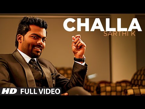 Challa Official New HD Song | Sarthi K | Sachin Ahuja | Challa...