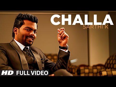 Challa Official New HD Song   Sarthi K   Sachin Ahuja   Challa In Chandigarh