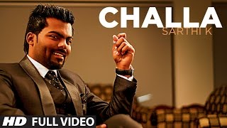 Challa Official New HD Song | Sarthi K | Sachin Ahuja | Challa In Chandigarh