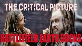 Why Battlefield Earth Sucks
