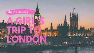 London Adventure 2019 - Travel Video by Travel with foliaa