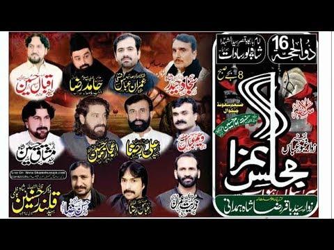 Live Majlis Aza 16 Zilhaj 2019 Shah Pur Saddat ,,,, Chakwal