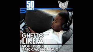 Watch 50 Cent Ghetto Like A Motherfcker video