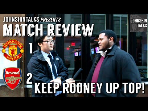 Manchester United 1 - 2 Arsenal // Keep Rooney Up Top! // Match Review