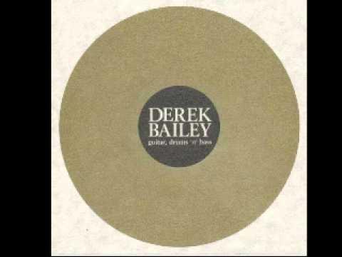 Derek Bailey&DJ Ninj / Guitar, Drums 'n' Bass