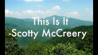 This Is It Scotty Mccreery