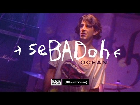 Sebadoh – Ocean [OFFICIAL VIDEO]