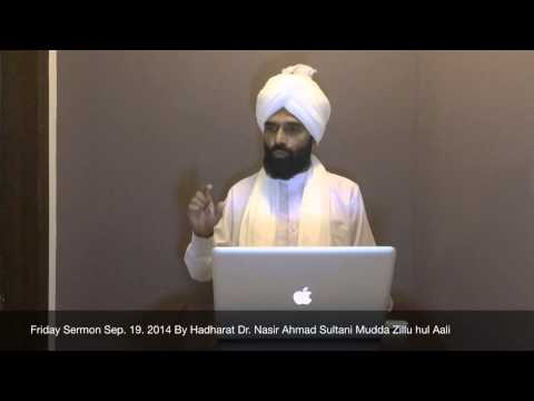 Friday Sermon Sep. 19, 2014 There is no Prophet after Hadharat Muhammad Sallallahu alaihissallam