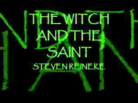 The Witch and the Saint - Steven Reineke