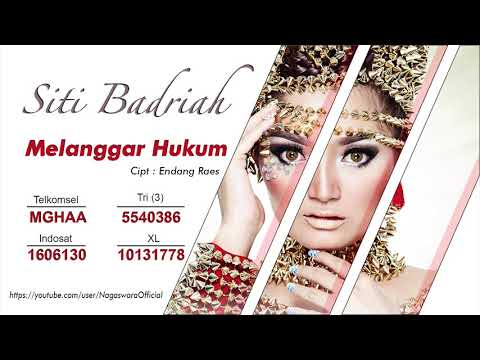 Siti Badriah - Melanggar Hukum (Official Audio Video)