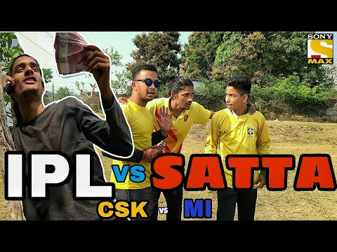 CSK VS MI - | IPL VS SATTA || DESI IPL | 2018 |CXT Circle