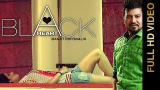 New Punjabi Songs 2016    BLACK HEART    MANJIT RUPOWALIA    Punjabi Songs 2016