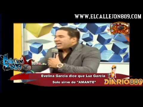 Evelina Garcia dice que Luz Garcia solo Sirve como AMANTE