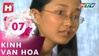 Kính Vạn Hoa - Tập 07 | HTV Phim Tình Cảm Việt Nam Hay Nhất 2017
