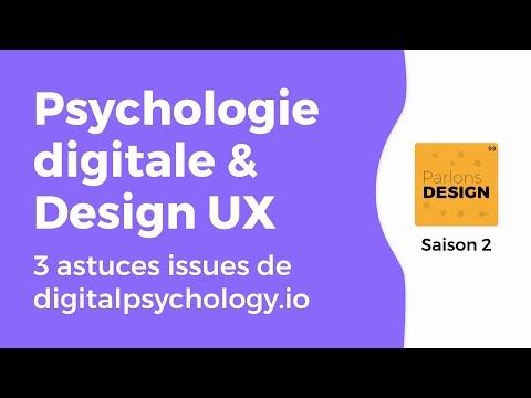 3 Astuces UX via la psychologie digitale - Podcast