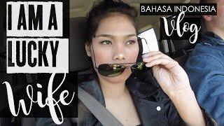 #9 LUCKY WIFE | ISTRI YANG BERUNTUNG VLOG BAHASA INDONESIA
