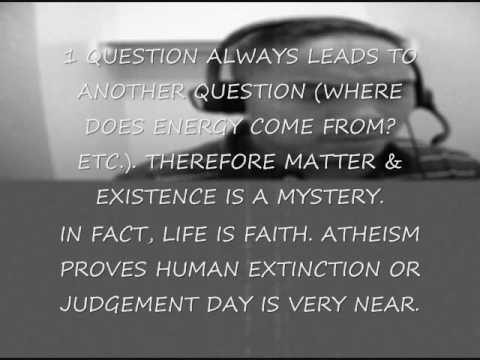 MY LAST VIDEO (FOR ATHEISTS).