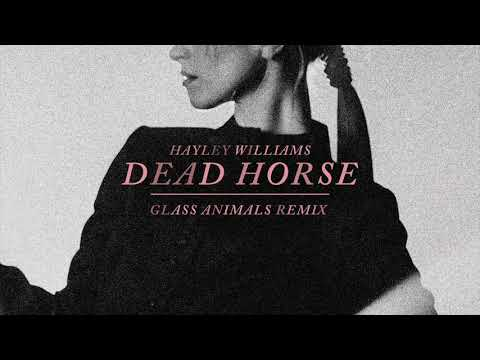 Hayley Williams - Dead Horse (glass Animal Remix)  [official Audio]