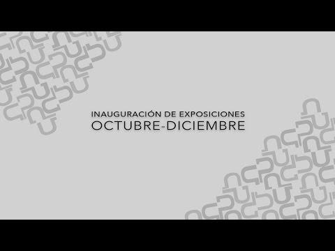 Video Inauguración exposiciones Octubre -Diciembre 2016 | La HCM