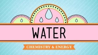 Water - Liquid Awesome_ Crash Course Biology #2