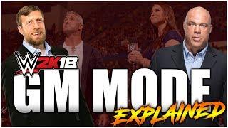 WWE 2K18 - GM Mode Explained