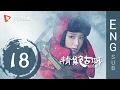 Candle in the Tomb  18 | ENG SUB 【Joe Chen、Jin Dong】 thumbnail