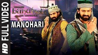 Manohari Full Video Song Baahubali Telugu Prabhas Rana Anushka Tamannaah Bahubali