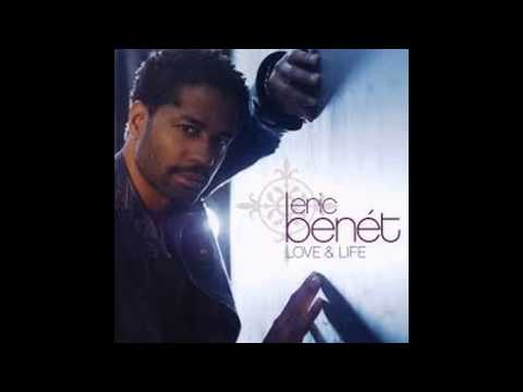 Eric Benet - Love, Patience & Time