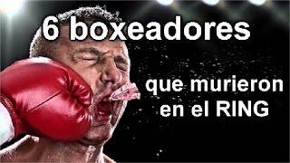 6 BOXEADORES QUE HAN MUERTO EN EL RING