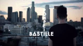 Bastille - Pompeii HQ (Official Song +Lyrics)