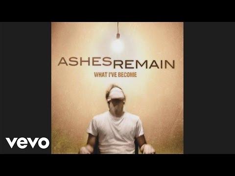 Ashes Remain - Unbroken