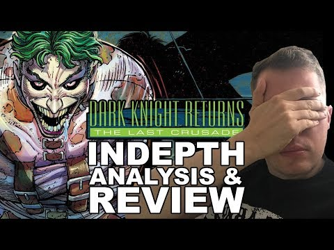 The Dark Knight Returns: The Last Crusade Review & Indepth Analysis | Road To Dark Knight 3