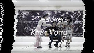 Khát Vọng - Miss Thủy, Nga ft. Mr. Dũng