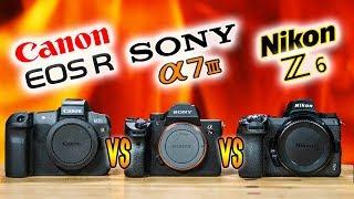Nikon Z6 vs Sony a7 III vs Canon EOS R   Which Camera to Buy? (2019)