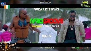 COUPE DECALE / AFROGROOVE VIDEO Mix vol 5 - DJ JUDEX ft Shado Chris, Arafat, Beynaud, BB Philip