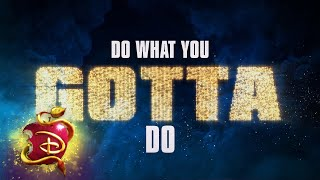 Do What You Gotta Do 🔥| Lyric Video  | Descendants 3