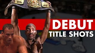 10 UFC Debuts That Were For World Titles
