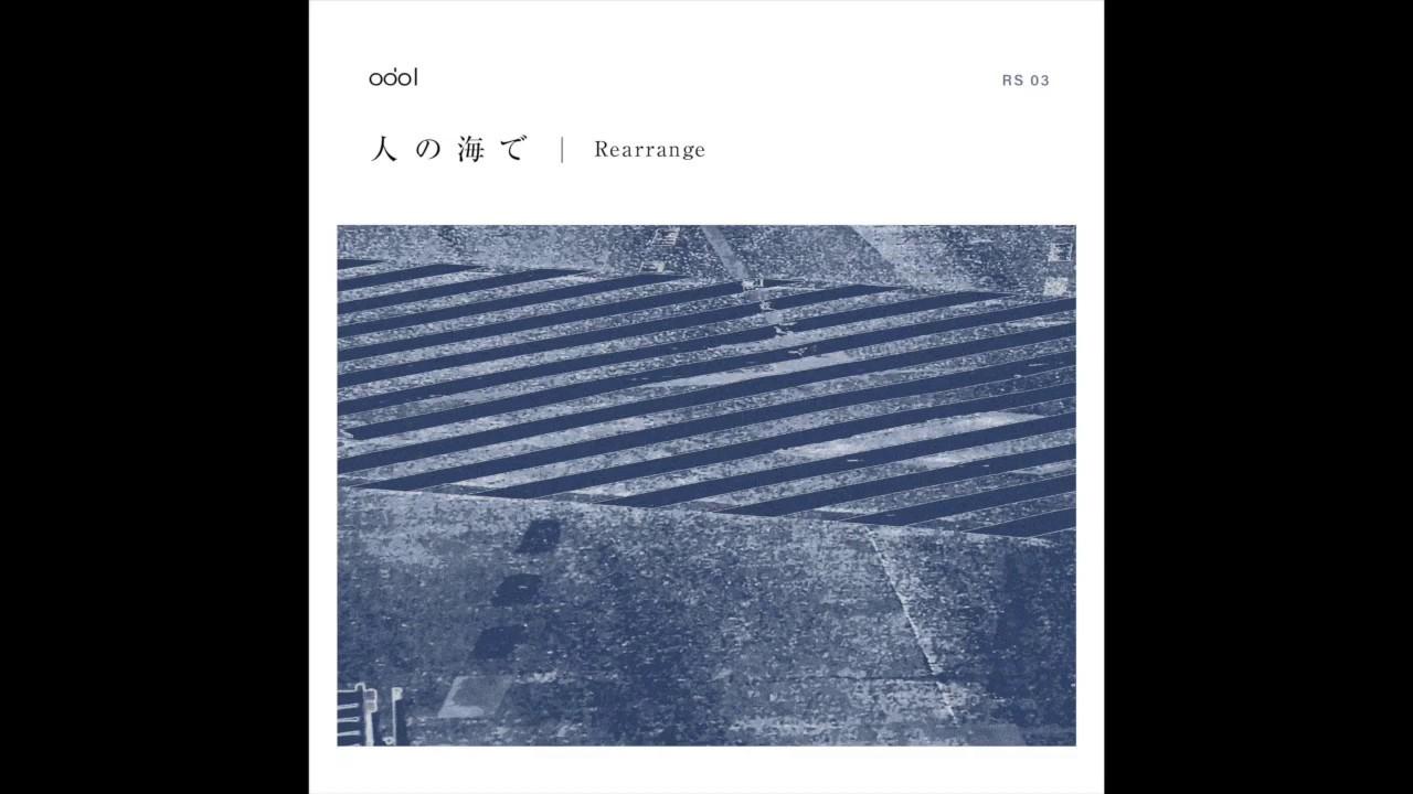 "odol - 「Rework Series 03」""人の海で (Rearrange)""の試聴音源を公開 2020年4月1日配信開始 thm Music info Clip"