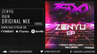 Zenyu - Rain (Original Mix) OUT NOW!