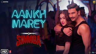 AANKH MAREY Official video song -- HD | SIMMBA
