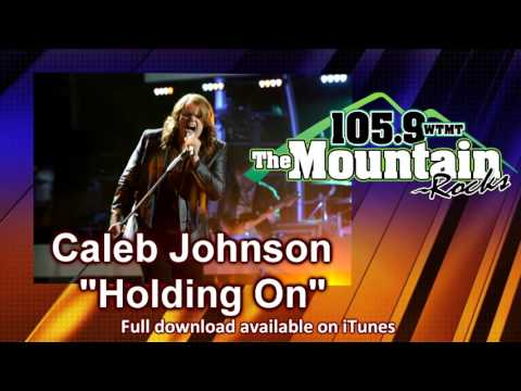 "Caleb Johnson debuts ""Holding On"" on 105.9 the Mountain"
