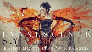 Evanescence 34 Bring Me To Life Synthesis 34 Official Audio Synthesis