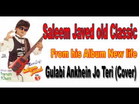 saleem javed - gulabi ankhein