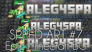 SpeedArt 7#: Epic Minecraft BG - Photshop CC
