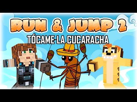 Tócame la Cucaracha Run Jump 2 Minecraft