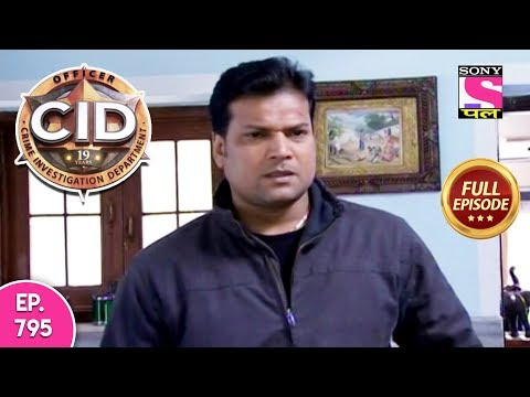 CID - Full Episode 795 - 15th October, 2018 thumbnail