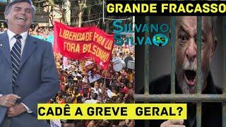 CADÊ A GREVE GERAL? GRANDE DERROTA DE Lula e PT - Brasil Acordou!