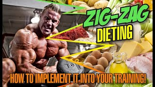 ZIG ZAG DIETING-HOW TO IMPLEMENT IT INTO YOUR TRAINING!
