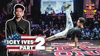 B-Boy Icey Ives | Step II | Route To Red Bull BC One World Final Mumbai